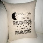 Easy To The Moon And Back Pillow